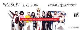 Fragile Queen Tour [SCALA 1.6.2016 o 19:00]