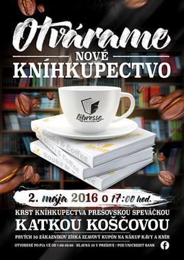 Otvorenie NOVÉHO kníhkupectva Libresso Books & Coffee [ 2.5.2016 o 17:00]
