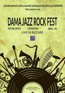 DAMA JAZZ ROCK FEST [Bizzare 2.6.2016 o 19:00]