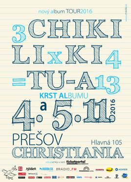 Chiki Liki Tu-a -  Album 3x4=13 [Christiania 4.11.2016 o 20:30]