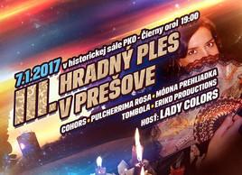 III. Hradný ples v Prešove [PKO 7.1.2017 o 19:00]
