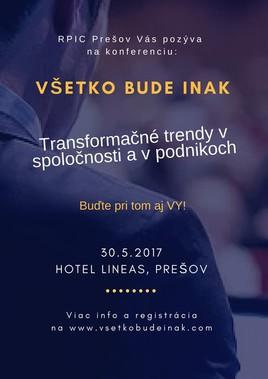 Prvá konferencia v regióne východného Slovenska na tému: Transformačné trendy v spoločnosti a v podnikoch. [Lineas 30.5.2017 o 09:00]