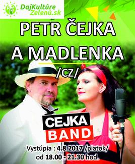 Daj kultúre zelenú: Petr Čejka a Madlenka