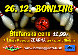 Štefanská cena bowlingu [Bowling 26.12.2017]