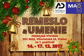 Remeslo a umenie [ZOC MAX 17.12.2017 o 09:00]