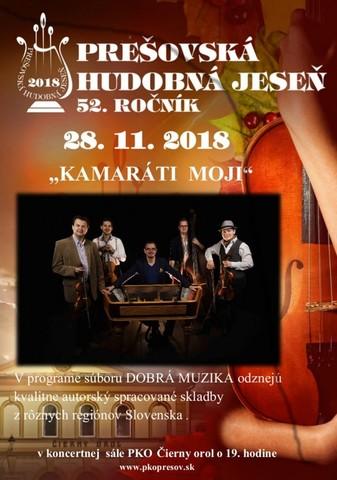Prešovská hudobná jeseň 2018 * KAMARÁTI MOJI [PKO 28.11.2018 o 19:00]