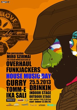 House Music Day 2 [Drink In 25.5.2013 o 17:00]