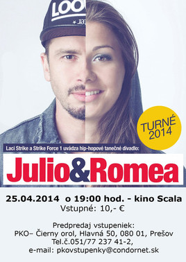 JULIO & ROMEA [SCALA 25.4.2014 o 19:00]