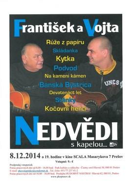 František a Vojta Nedvědi s kapelou [SCALA 8.12.2014 o 19:00]