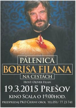 Pálenica Borisa Filana: Na cestách [SCALA 19.3.2015 o 19:00]