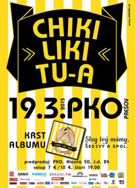 Chiki liki tu-a [PKO 19.3.2015 o 19:00]