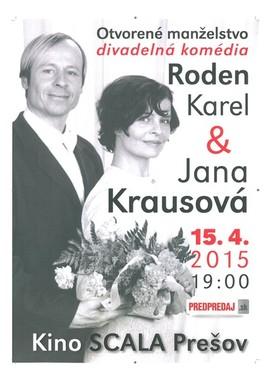 Karel Roden – Otvorené manželstvo [SCALA 15.4.2015 o 19:00]
