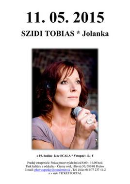 Szidi Tobias – Jolanka [SCALA 11.5.2015 o 19:00]