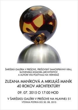 Mikuláš a Zuzana Maníkovci 40 rokov architektúry [ŠG 9.7.2015]